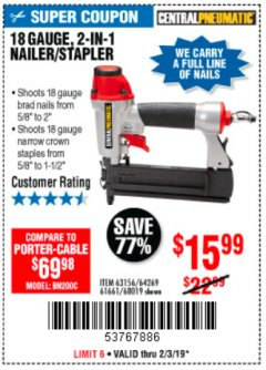 Harbor Freight Coupon 18 GAUGE, 2-IN-1 NAILER/STAPLER Lot No. 63156/64269/68019 Expired: 2/3/19 - $15.99