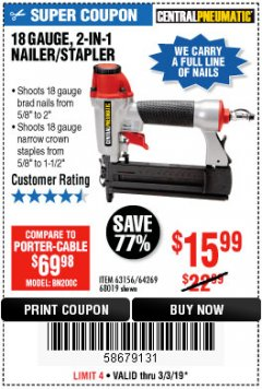 Harbor Freight Coupon 18 GAUGE, 2-IN-1 NAILER/STAPLER Lot No. 63156/64269/68019 Expired: 3/3/19 - $15.99