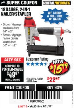 Harbor Freight Coupon 18 GAUGE, 2-IN-1 NAILER/STAPLER Lot No. 63156/64269/68019 Expired: 3/31/19 - $15.99