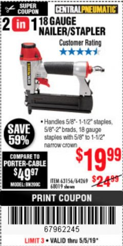 Harbor Freight Coupon 18 GAUGE, 2-IN-1 NAILER/STAPLER Lot No. 63156/64269/68019 Expired: 5/5/19 - $19.99