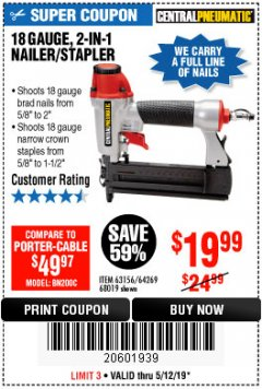 Harbor Freight Coupon 18 GAUGE, 2-IN-1 NAILER/STAPLER Lot No. 63156/64269/68019 Expired: 5/12/19 - $19.99