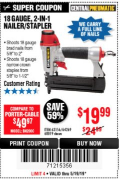 Harbor Freight Coupon 18 GAUGE, 2-IN-1 NAILER/STAPLER Lot No. 63156/64269/68019 EXPIRES: 5/19/19 - $19.99
