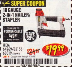 Harbor Freight Coupon 18 GAUGE, 2-IN-1 NAILER/STAPLER Lot No. 63156/64269/68019 Expired: 6/30/19 - $19.99