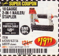Harbor Freight Coupon 18 GAUGE, 2-IN-1 NAILER/STAPLER Lot No. 63156/64269/68019 Expired: 7/31/19 - $19.99