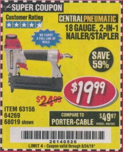 Harbor Freight Coupon 18 GAUGE, 2-IN-1 NAILER/STAPLER Lot No. 63156/64269/68019 Expired: 8/24/19 - $19.99
