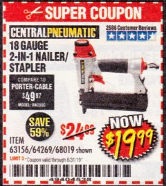 Harbor Freight Coupon 18 GAUGE, 2-IN-1 NAILER/STAPLER Lot No. 63156/64269/68019 Expired: 8/31/19 - $19.99