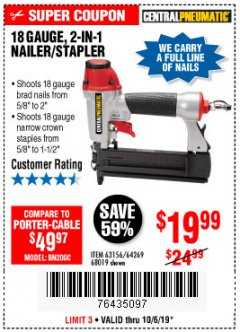Harbor Freight Coupon 18 GAUGE, 2-IN-1 NAILER/STAPLER Lot No. 63156/64269/68019 Expired: 10/6/19 - $19.99
