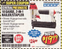 Harbor Freight Coupon 18 GAUGE, 2-IN-1 NAILER/STAPLER Lot No. 63156/64269/68019 Expired: 10/20/19 - $19.99