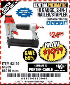 Harbor Freight Coupon 18 GAUGE, 2-IN-1 NAILER/STAPLER Lot No. 63156/64269/68019 Expired: 11/16/19 - $19.99