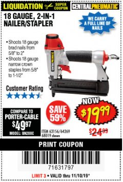 Harbor Freight Coupon 18 GAUGE, 2-IN-1 NAILER/STAPLER Lot No. 63156/64269/68019 Expired: 11/10/19 - $19.99