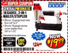 Harbor Freight Coupon 18 GAUGE, 2-IN-1 NAILER/STAPLER Lot No. 63156/64269/68019 Expired: 3/31/20 - $19.99