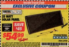 Harbor Freight ITC Coupon 25 WATT SOLAR PANEL Lot No. 63940 Expired: 7/31/19 - $54.99