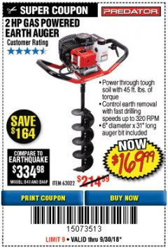 "Harbor Freight Coupon 2 HP GAS POWERED EARTH AUGER WITH 6"" BIT Lot No. 63022/56257 Expired: 9/30/18 - $169.99"