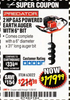 "Harbor Freight Coupon 2 HP GAS POWERED EARTH AUGER WITH 6"" BIT Lot No. 63022/56257 Expired: 11/30/18 - $179.99"