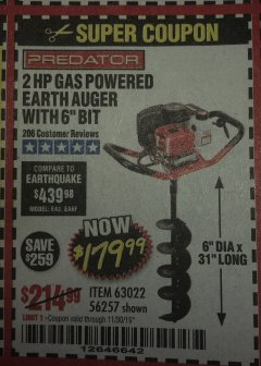 "Harbor Freight Coupon 2 HP GAS POWERED EARTH AUGER WITH 6"" BIT Lot No. 63022/56257 Expired: 11/30/19 - $179.99"