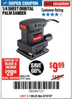"Harbor Freight Coupon 1/4"" SHEET ORBITAL PALM SANDER Lot No. 61509/61311 Expired: 8/31/18 - $9.99"