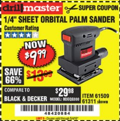"Harbor Freight Coupon 1/4"" SHEET ORBITAL PALM SANDER Lot No. 61509/61311 Expired: 5/4/19 - $9.99"