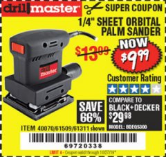 "Harbor Freight Coupon 1/4"" SHEET ORBITAL PALM SANDER Lot No. 61509/61311 Expired: 10/27/19 - $9.99"