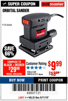"Harbor Freight Coupon 1/4"" SHEET ORBITAL PALM SANDER Lot No. 61509/61311 Expired: 8/11/19 - $9.99"