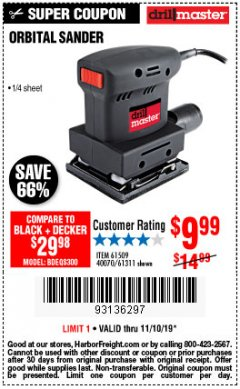 "Harbor Freight Coupon 1/4"" SHEET ORBITAL PALM SANDER Lot No. 61509/61311 Expired: 11/10/19 - $9.99"