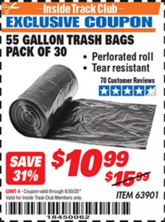 Harbor Freight ITC Coupon 55 GALLON TRASH BAGS Lot No. 63901 Dates Valid: 12/31/69 - 6/30/20 - $10.99