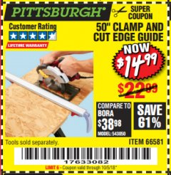 "Harbor Freight Coupon 50"" CLAMP AND CUT EDGE GUIDE Lot No. 66581 Expired: 10/5/18 - $14.99"