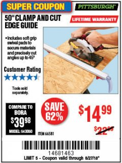 "Harbor Freight Coupon 50"" CLAMP AND CUT EDGE GUIDE Lot No. 66581 Expired: 8/27/18 - $14.99"