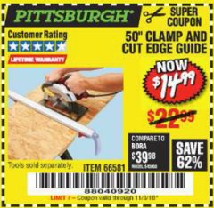"Harbor Freight Coupon 50"" CLAMP AND CUT EDGE GUIDE Lot No. 66581 Expired: 11/3/18 - $14.99"