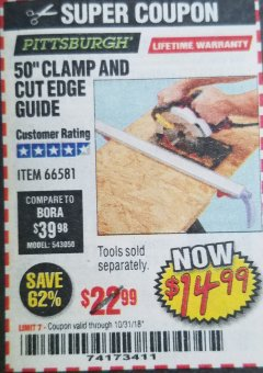"Harbor Freight Coupon 50"" CLAMP AND CUT EDGE GUIDE Lot No. 66581 Expired: 10/31/18 - $14.99"