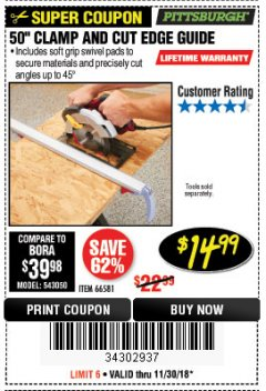 "Harbor Freight Coupon 50"" CLAMP AND CUT EDGE GUIDE Lot No. 66581 Expired: 11/30/18 - $14.99"