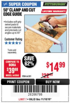 "Harbor Freight Coupon 50"" CLAMP AND CUT EDGE GUIDE Lot No. 66581 Expired: 11/18/18 - $14.99"