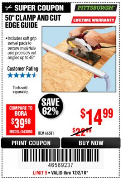 "Harbor Freight Coupon 50"" CLAMP AND CUT EDGE GUIDE Lot No. 66581 Expired: 12/2/18 - $14.99"