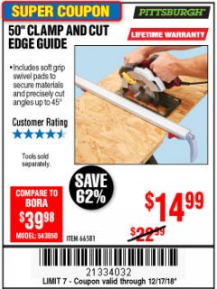 "Harbor Freight Coupon 50"" CLAMP AND CUT EDGE GUIDE Lot No. 66581 Expired: 12/17/18 - $14.99"