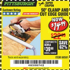 "Harbor Freight Coupon 50"" CLAMP AND CUT EDGE GUIDE Lot No. 66581 Expired: 5/4/19 - $14.99"