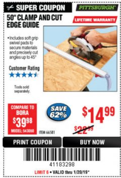 "Harbor Freight Coupon 50"" CLAMP AND CUT EDGE GUIDE Lot No. 66581 Expired: 1/20/19 - $14.99"