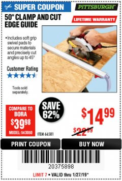 "Harbor Freight Coupon 50"" CLAMP AND CUT EDGE GUIDE Lot No. 66581 Expired: 1/27/19 - $14.99"