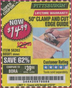 "Harbor Freight Coupon 50"" CLAMP AND CUT EDGE GUIDE Lot No. 66581 Expired: 4/13/19 - $14.99"