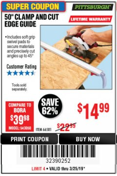 "Harbor Freight Coupon 50"" CLAMP AND CUT EDGE GUIDE Lot No. 66581 Expired: 3/25/19 - $14.99"