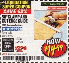 "Harbor Freight Coupon 50"" CLAMP AND CUT EDGE GUIDE Lot No. 66581 EXPIRES: 5/31/19 - $14.99"