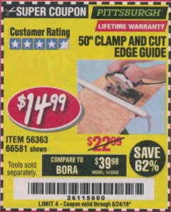 "Harbor Freight Coupon 50"" CLAMP AND CUT EDGE GUIDE Lot No. 66581 Valid Thru: 8/24/19 - $14.99"
