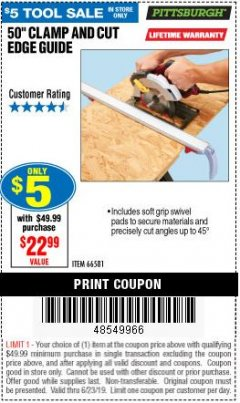 "Harbor Freight Coupon 50"" CLAMP AND CUT EDGE GUIDE Lot No. 66581 Expired: 6/23/19 - $5"