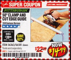 "Harbor Freight Coupon 50"" CLAMP AND CUT EDGE GUIDE Lot No. 66581 Valid Thru: 8/31/19 - $14.99"