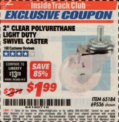 "Harbor Freight ITC Coupon 2"" CLEAR POLYURETHANE LIGHT DUTY SWIVEL CASTER Lot No. 69536 Expired: 7/31/19 - $1.99"
