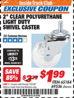 "Harbor Freight ITC Coupon 2"" CLEAR POLYURETHANE LIGHT DUTY SWIVEL CASTER Lot No. 69536 Expired: 1/31/20 - $1.99"