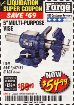 "Harbor Freight Coupon 5"" MULTI-PURPOSE VISE Lot No. 67415/61163/64413 EXPIRES: 5/31/19 - $54.99"