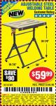Harbor Freight Coupon ADJUSTABLE STEEL WELDING TABLE Lot No. 63069/61369 Expired: 8/24/15 - $59.99