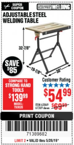 Harbor Freight Coupon ADJUSTABLE STEEL WELDING TABLE Lot No. 63069/61369 Expired: 5/26/19 - $54.99