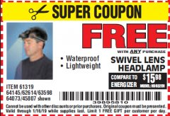 Harbor Freight FREE Coupon HEADLAMP WITH SWIVEL LENS Lot No. 45807/61319/63598/62614 Expired: 1/16/19 - FWP