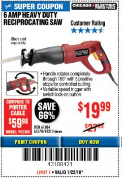 Harbor Freight Coupon 6 AMP HEAVY DUTY RECIPROCATING SAW Lot No. 61884/65570/62370 Expired: 7/22/18 - $19.99