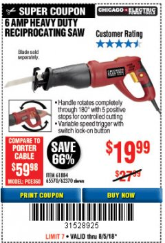 Harbor Freight Coupon 6 AMP HEAVY DUTY RECIPROCATING SAW Lot No. 61884/65570/62370 Expired: 8/15/18 - $19.99